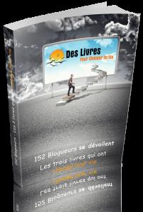 152 blogueurs se devoilent - Les trois livres qui ont change leur vie